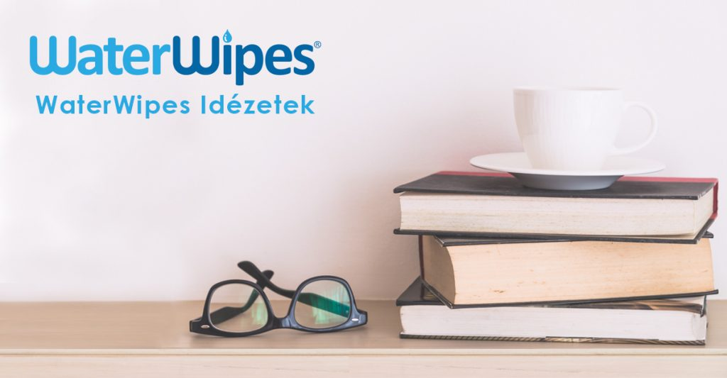WaterWipes Idézetek Galéria
